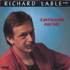 Richard Lable, A quoi tu penses
